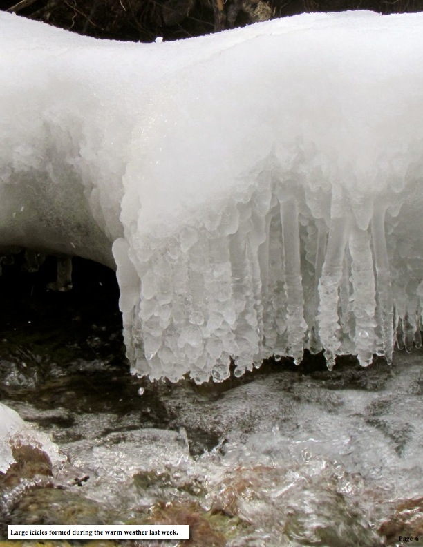 Large icicles formed during the warm weather last week